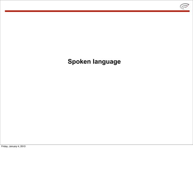 Spoken languageFriday, January 4, 2013
