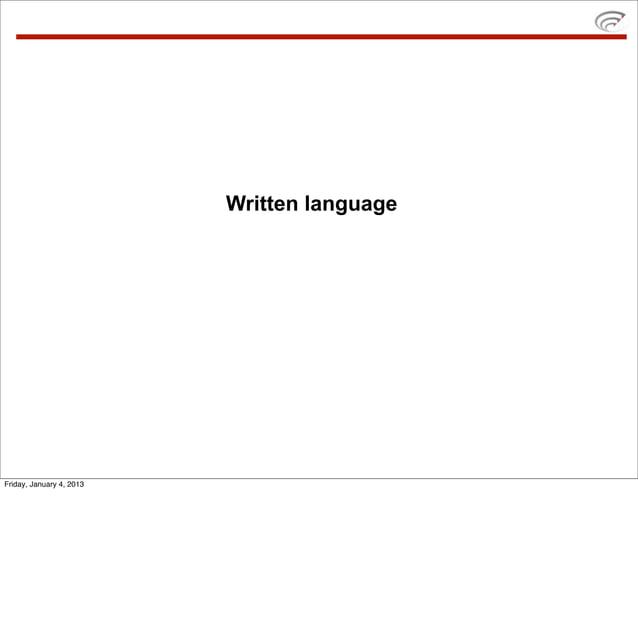 Written languageFriday, January 4, 2013