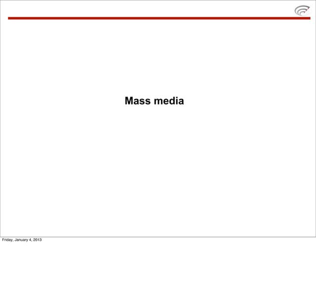 Mass mediaFriday, January 4, 2013
