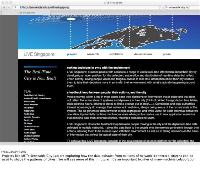 § sensable city/sense networks/sandy pentlandFriday, January 4, 2013Projects like MIT's Senseable City Lab are exploring ...