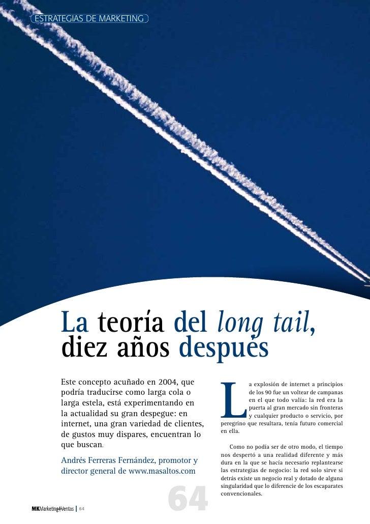 ESTRATEGIAS DE MARKETING     La teoría del long tail,     diez años después                                               ...