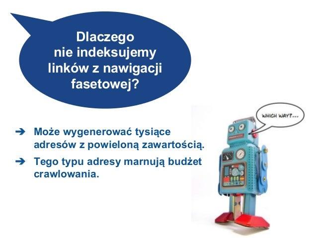 Efekt niezablokowania nawigacji fasetowej przed robotami ? ? ? Search Console
