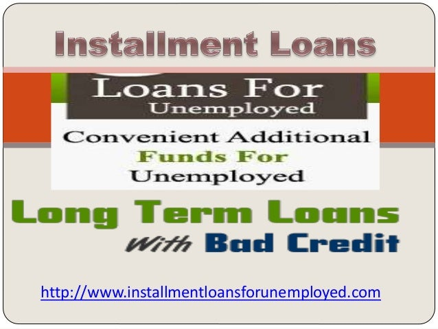 Long Term Loans For Bad Credit >> Long Term Bad Credit Installment Loans Http Www