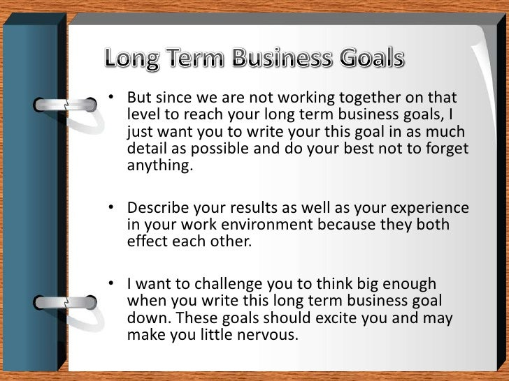for business a goals terms long