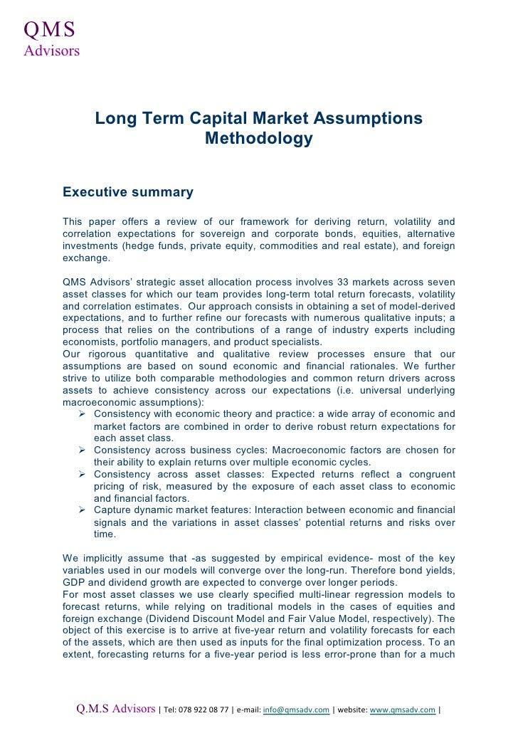 QMS  .   .Advisors              Long Term Capital Market Assumptions                         Methodology      Executive su...