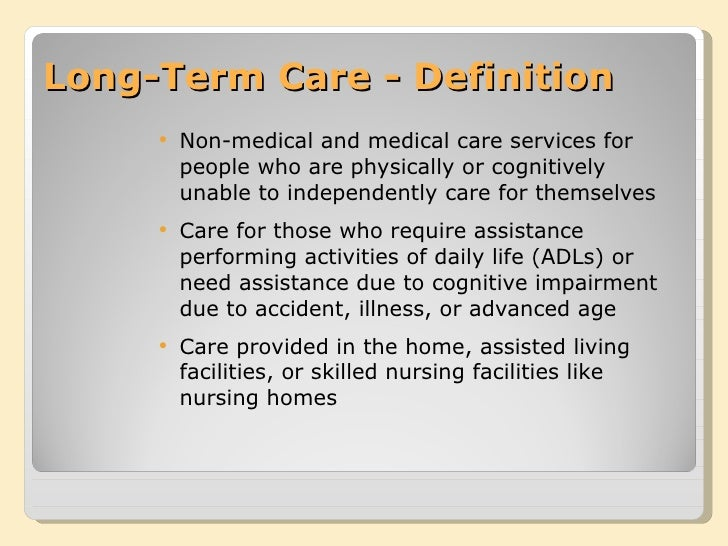 Long Term Care Homes Definition