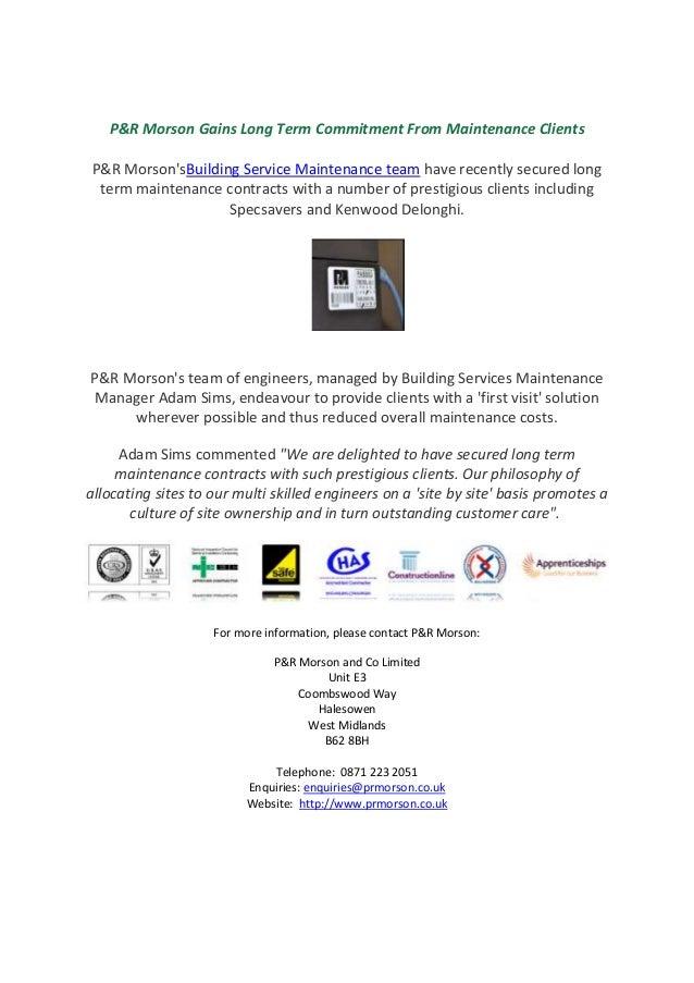 P&R Morson Gains Long Term Commitment From Maintenance Clients P&R MorsonsBuilding Service Maintenance team have recently ...
