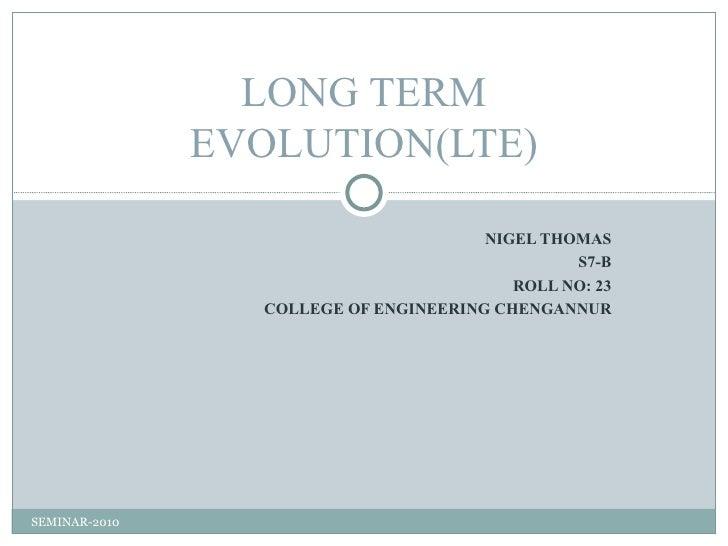 LONG TERM               EVOLUTION(LTE)                                       NIGEL THOMAS                                 ...