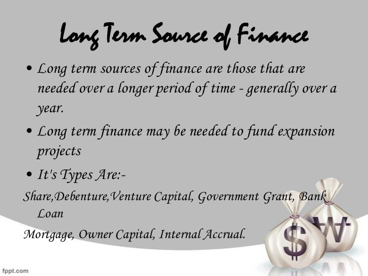 Long term sources of finance essays for scholarships