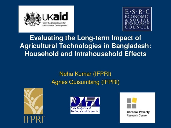 Data Analysis and Technical Assistance Ltd<br />Evaluating the Long-term Impact of Agricultural Technologies in Bangladesh...