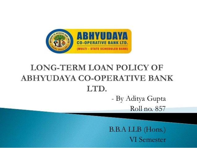 - By Aditya Gupta Roll no. 857 B.B.A LLB (Hons.) VI Semester