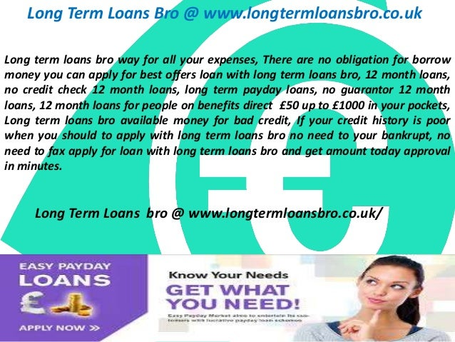 Long Term Loans Bro @ www.longtermloansbro.co.uk Long term loans bro way for all your expenses, There are no obligation fo...