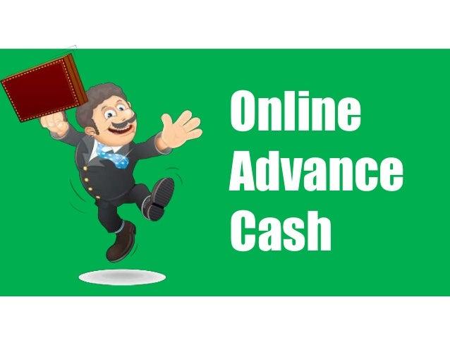 Online Advance Cash