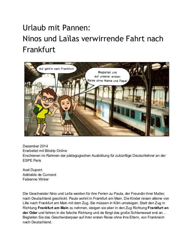 Urlaub mit Pannen: Ninos und Laïlas verwirrende Fahrt nach Frankfurt    Dezember2014 ErarbeitetmitBitstripOnline...