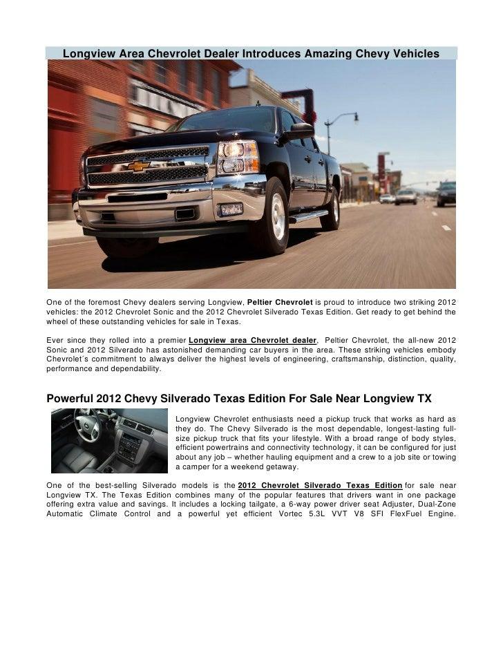 Car Dealerships In Longview Tx >> Longview Area Chevrolet Dealer Introduces Amazing Chevy