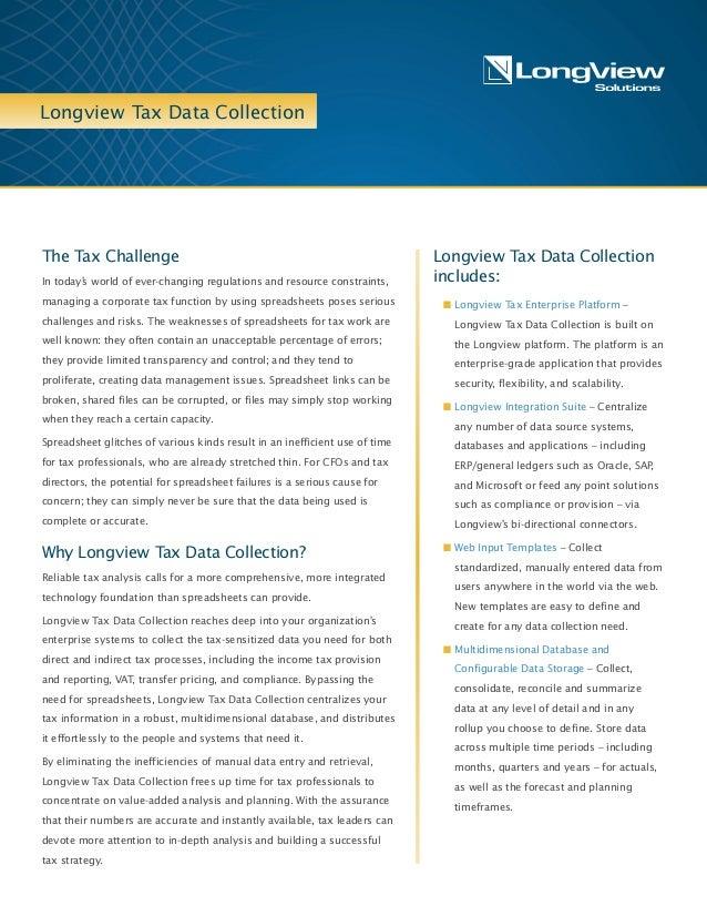 Longview Tax Data Collection Longview Tax Data Collection includes: n Longview Tax Enterprise Platform – Longview Tax Data...