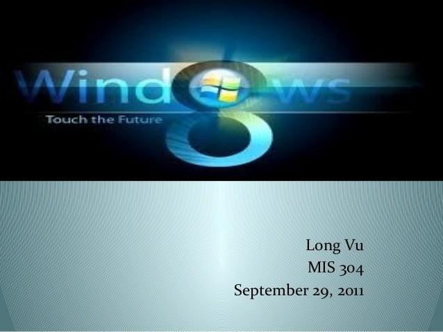 Long Vu         MIS 304September 29, 2011
