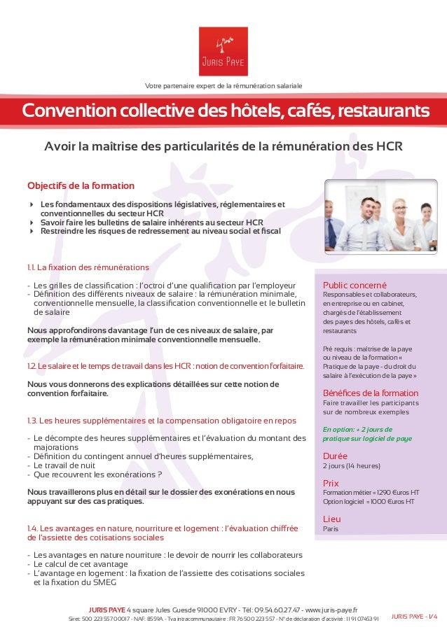 Votre partenaire expert de la rémunération salariale  Convention collective des hôtels, cafés, restaurants  Avoir la maîtr...