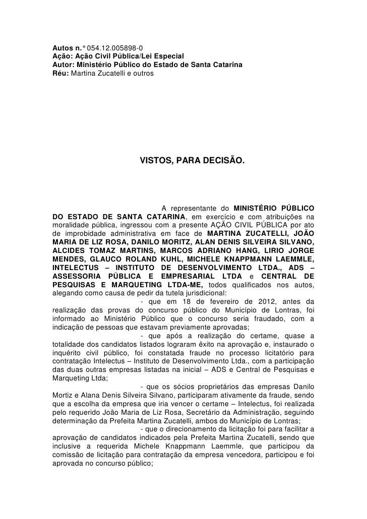 Autos n.° 054.12.005898-0Ação: Ação Civil Pública/Lei EspecialAutor: Ministério Público do Estado de Santa CatarinaRéu: Ma...