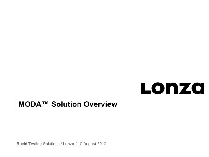 MODA™ Solution Overview  x Rapid Testing Solutions / Lonza / 10 August 2010
