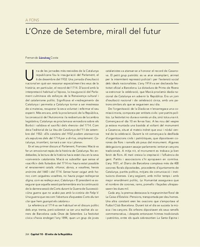 A FONS 264 Capítol 10 · El mite de la República U na de les jornades més reeixides de la Catalunya republicana fou la ina...