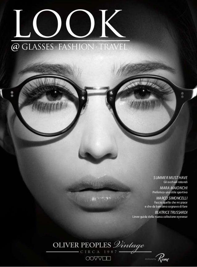 Summer Must Have  Gli occhiali rotondi  MARA MAIONCHI  Preferisco uno stile sportivo  MARCO SIMONCELLI  Faccio quello che ...