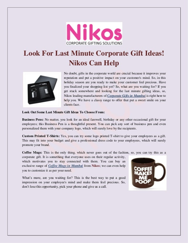 Look For Last Minute Corporate Gift Ideas Nikos Can Help