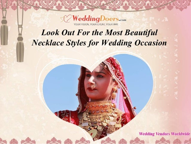 Look Out For the Most Beautiful Necklace Styles for Wedding Occasion
