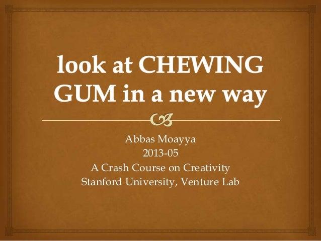 Abbas Moayya2013-05A Crash Course on CreativityStanford University, Venture Lab