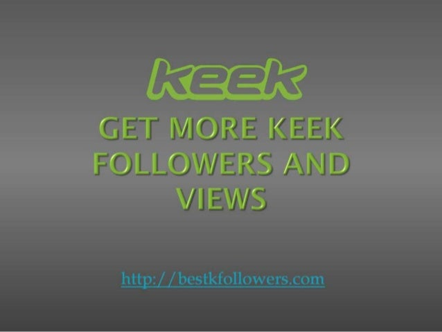 Look at pics on keek