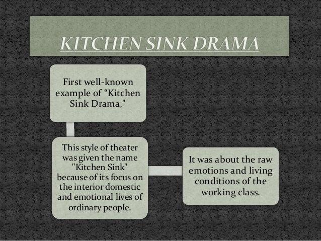 Kitchen Sink Definition Drama
