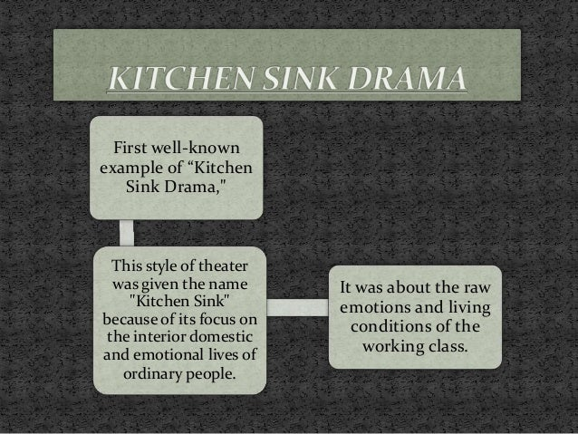 4. First Well Known Example Of U201cKitchen Sink Drama ...