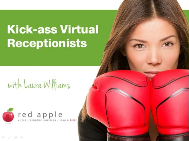 Kick-ass VirtualReceptionistswith Laura Williams
