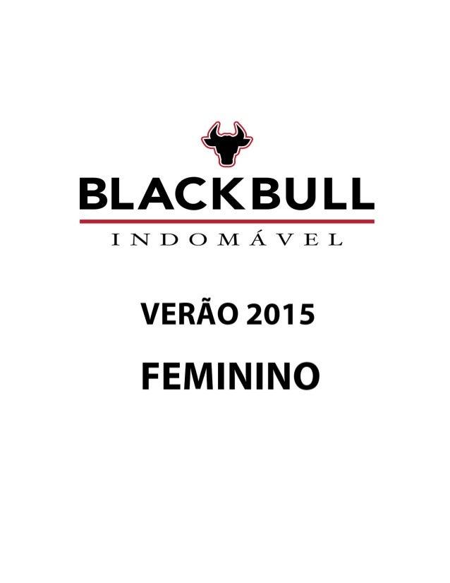 41? BLACKBU LL  INDOMÂVEL  VERÃO 2015 FEMININO