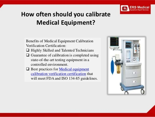 Look For Medical Equipment Calibration Verification Certification For