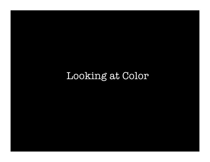 Looking at Color
