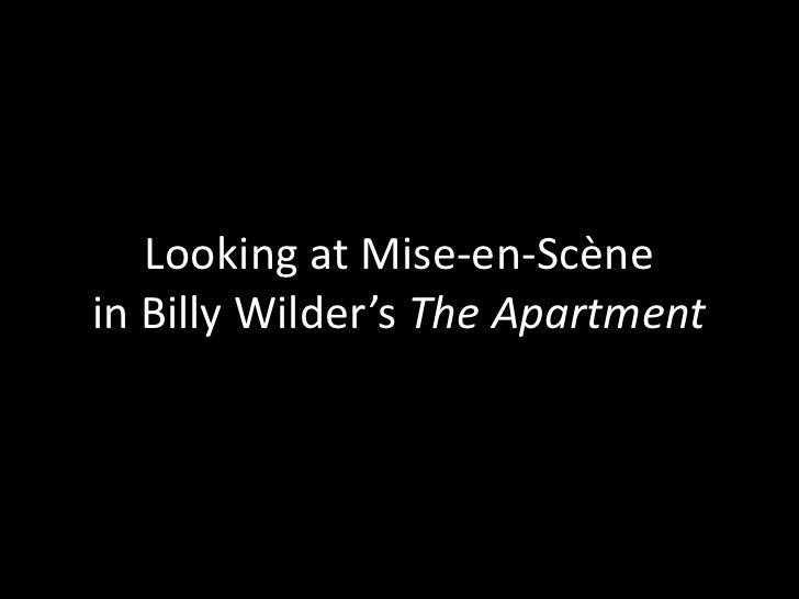 Looking at Mise-en-Scènein Billy Wilder's The Apartment<br />