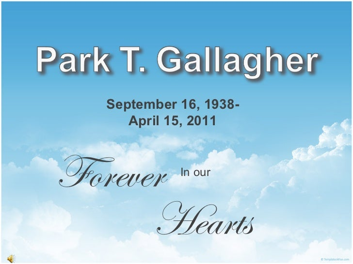 September   16, 1938- April   15,   2011 Forever   Hearts In our