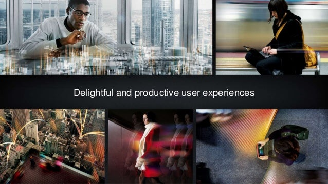 © 2016 Citrix | Confidential Delightful and productive user experiences