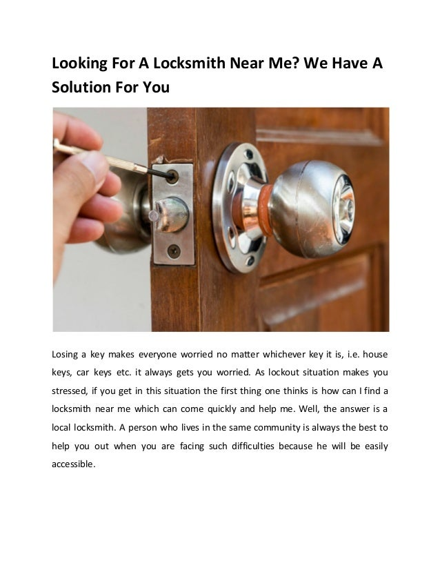 Looking for a locksmith near me we have a solution for you!