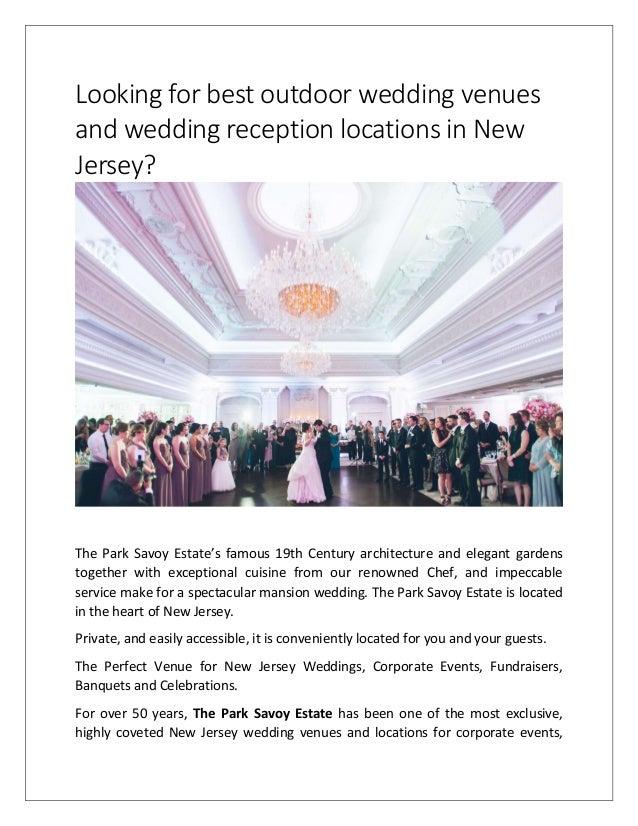 Looking For Best Outdoor Wedding Venues And Wedding Reception Locatio