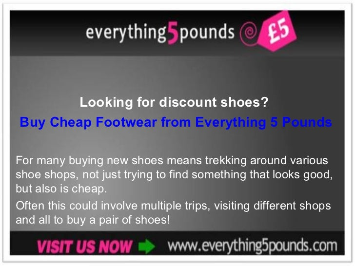 Looking for discount shoes Buy cheap footwear from Everything 5 Pounds