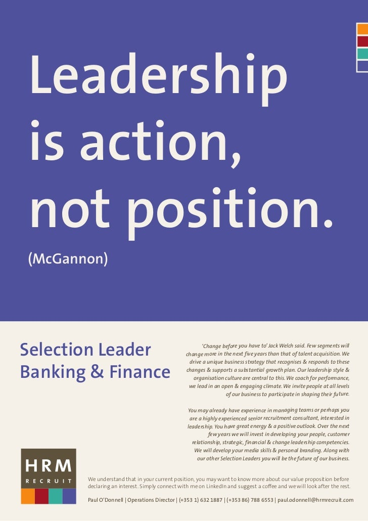 Leadershipis action,not position.(McGannon)Selection Leader                                      'Change before you have t...
