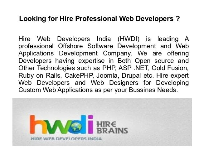 Looking for Hire Professional Web Developers ?Hire Web Developers India (HWDI) is leading Aprofessional Offshore Software ...