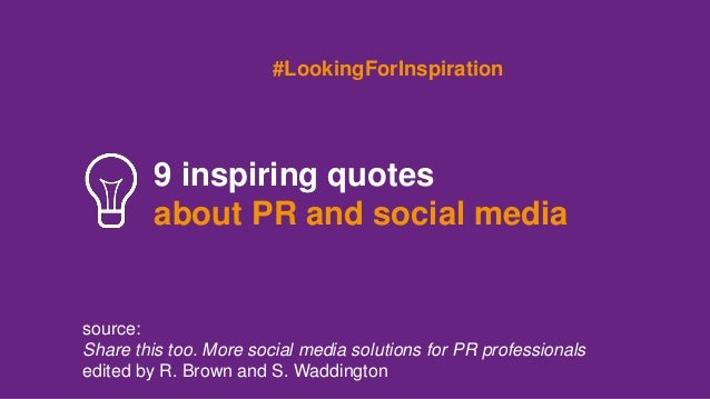 40 Inspiring Quotes About PR And Social Media Gorgeous Pr Quotes