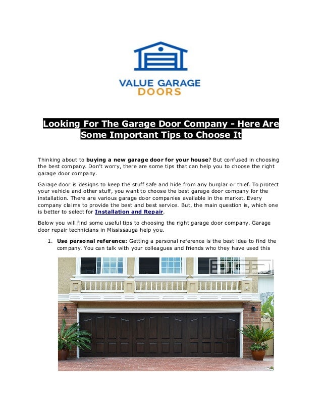 Looking For The Garage Door Company Here Are Some Important Tips To