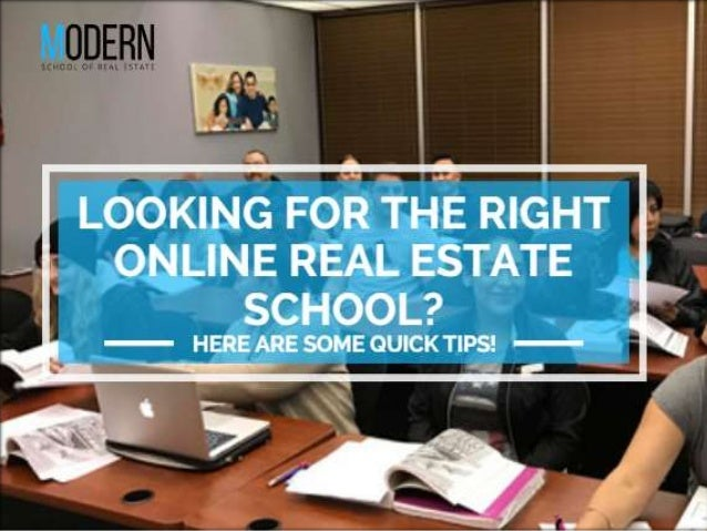Looking for the right online real estate school