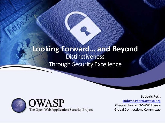 Looking Forward… and Beyond          Distinctiveness    Through Security Excellence                                       ...