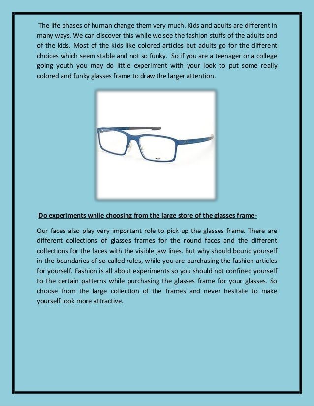 Looking Good is Your First Priority; Use Nice Glasses Frames