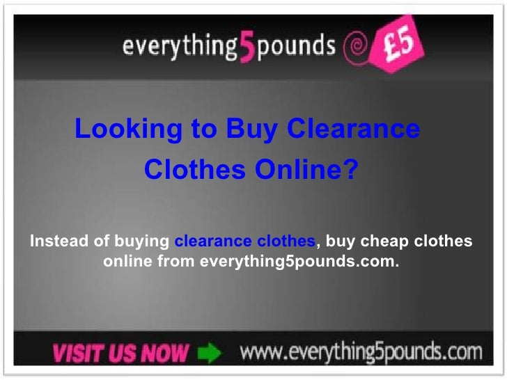 Looking to Buy Clearance  Clothes Online? Instead of buying  clearance clothes , buy cheap clothes online from everything5...